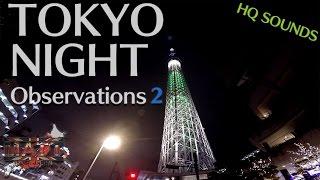 getlinkyoutube.com-TOKYO NIGHT OBSERVATIONS 2 | HQ Sound | Daytona675【Motovlog】