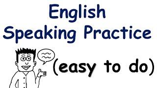 getlinkyoutube.com-English Speaking Practice (very easy to do)