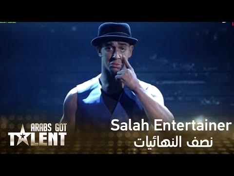 Arabs Got Talent -Salah The Entertainer- عرض النصف نهائيات