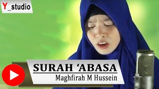 getlinkyoutube.com-Maghfirah M Hussein Surah 'Abasa (Official Video) HD Subtittle