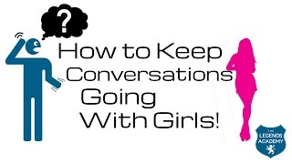 getlinkyoutube.com-How to Keep Conversations Going With a Girl