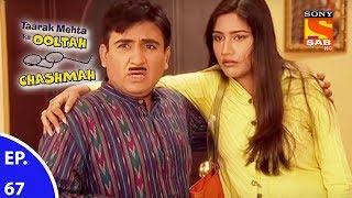 Taarak Mehta Ka Ooltah Chashmah - तारक मेहता का उल्टा चशमाह - Episode 67