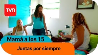 getlinkyoutube.com-Mamá a los 15 | E01 T03: Hermanas y madres para siempre