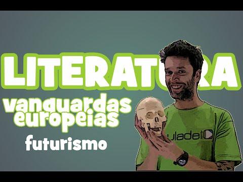 Literatura - Vanguardas Europeias: Futurismo