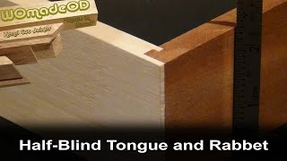 getlinkyoutube.com-Half-Blind Tongue and Rabbet Joint - with hand tools