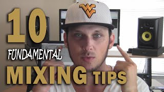 10 Fundamental Mixing Tips | Mixing Hip Hop Music & Instrumentals
