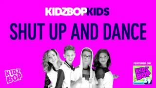 KIDZ BOP Kids - Shut Up and Dance (KIDZ BOP 29)