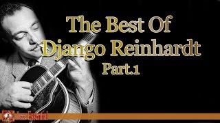 getlinkyoutube.com-The Best Of Django Reinhardt - Part 1 | Jazz Music