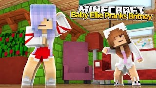 getlinkyoutube.com-Minecraft Little Kelly : BABY ELLIE PRANKS RAMONAS DAUGHTER BRITNEY!