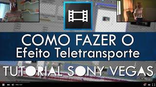 getlinkyoutube.com-Efeito Teletransporte - Tutorial Sony Vegas