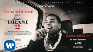 getlinkyoutube.com-Kevin Gates - Perfect Imperfection (Official Audio)