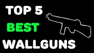 """getlinkyoutube.com-""""TOP 5"""" Wall Guns in Call of Duty """"Zombies"""" """"BO2 Zombies"""" """"BO1 Zombies"""" And """"World At War Zombies"""""""