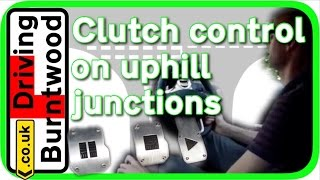getlinkyoutube.com-Clutch control driving lesson How to drive a manual car on uphill junctions, tips