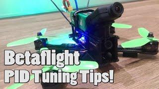 BetaFlight PID tuning tips!