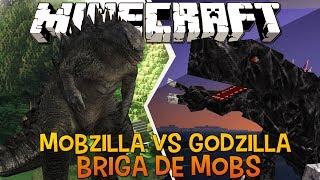 getlinkyoutube.com-Mobzilla Vs Godzilla - Briga de Mobs Minecraft