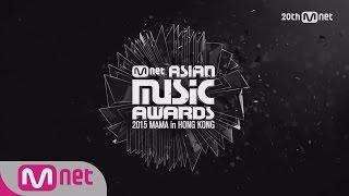 getlinkyoutube.com-2015 Mnet Asian Music Awards D-56 151202 EP.1