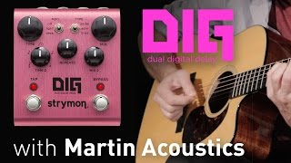 getlinkyoutube.com-Strymon DIG Dual Delay w/ Martin Acoustics