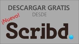getlinkyoutube.com-Cómo descargar documentos gratis de Scribd (ENE-2017 FUNCIONANDO)