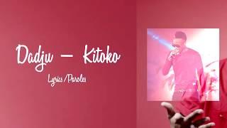 Dadju - Kitoko (Lyrics/Paroles) * Complet