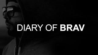 Brav - Diary Of Brav