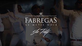 Fabregas Le Métis Noir - Ya Paty (La Ntcham - La Danse des Africains)