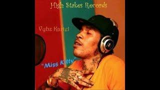 🤴🏾 Vybz Kartel - Miss Kitty [Official Audio]