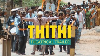 getlinkyoutube.com-THITHI Official Trailer | In Theatres 3rd June, 2016