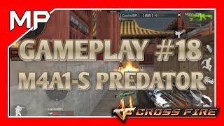 getlinkyoutube.com-CF Mobile - Gameplay #18 | M4A1-S Predator [VIP]