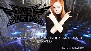 BABYMETAL - Megitsune(vocal and dance cover by Keerah8)