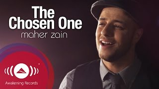 getlinkyoutube.com-Maher Zain - The Chosen One | ماهر زين - المصطفى | Official Music Video
