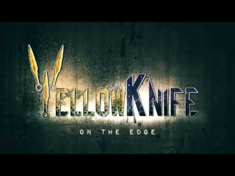YELLOW KNIFE TEASER