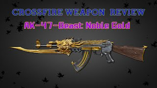 getlinkyoutube.com-CrossFire Vietnam 2.0 : AK-47-Beast Noble Gold [Review] ✔ #60FPS