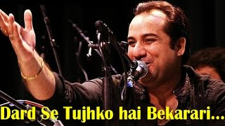"getlinkyoutube.com-""Dard Se Tujh Ko Mere Hai Bekarari"" | Qawwali By Ustad Rahat Fateh Ali Khan"