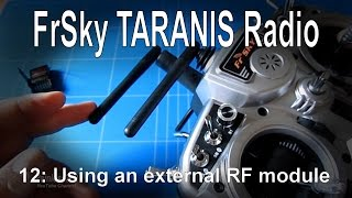 getlinkyoutube.com-(12/12) FrSky TARANIS Radio - Using an external RF module (DSM2, Spektrum, Orange)