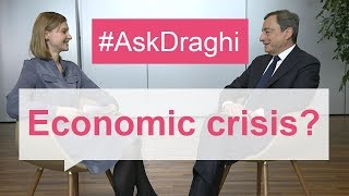 #AskDraghi: Could Europe cope with another economic crisis?