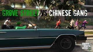 "getlinkyoutube.com-GTA 5 - ""Grove Street Vs Chinese Gang!"" (Gang Wars)"