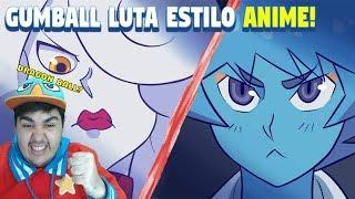 REAGINDO A GUMBALL ANIME! - LUTA ESTILO DRAGON BALL (NICOLE VS YUKI)