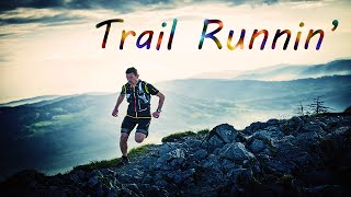 getlinkyoutube.com-Trail Runnin'