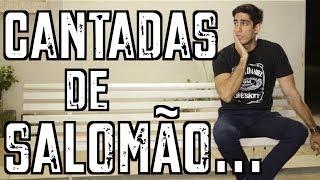 getlinkyoutube.com-Cantadas de Salomão - DESCONFINADOS