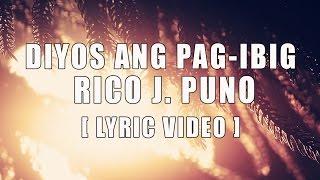 Diyos Ang Pag-ibig — Rico J Puno  [Official Lyric Video]