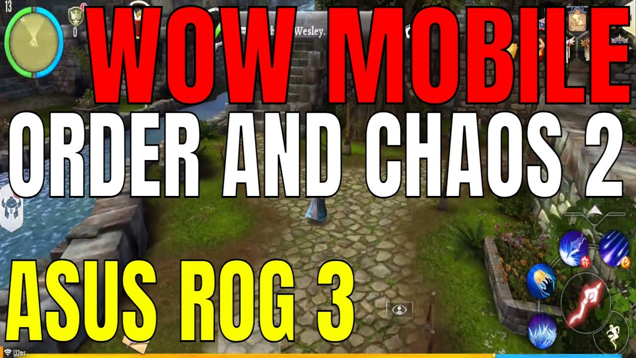 Order and Chaos 2 Mobile MMORPG Asus ROG3