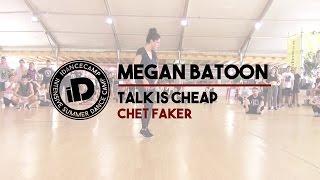 "getlinkyoutube.com-Megan Batoon ""Talk Is Cheap by Chet Faker"" - IDANCECAMP 2015"