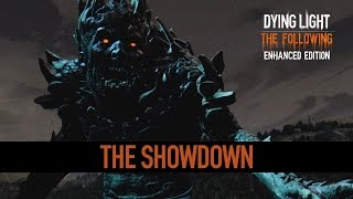 Dying Light: The Following - Be the Zombie: The Showdown Trailer