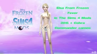 getlinkyoutube.com-Elsa From Frozen Fever in The Sims 4 Mods 2015 + Cobra Commander cameo
