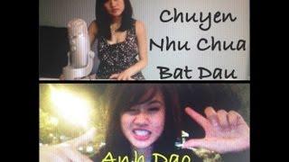 getlinkyoutube.com-Chuyện Như Chưa Bắt Đầu - English & Viet (Cover by Anh Đào :)