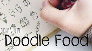 getlinkyoutube.com-Doodle with Me : Food