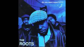 The Roots – Do You Want More?!!!??! [Full Album] 1994