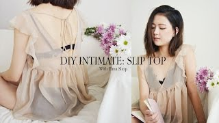 getlinkyoutube.com-DIY Intimate: Slip Top (ft. Elmashop)