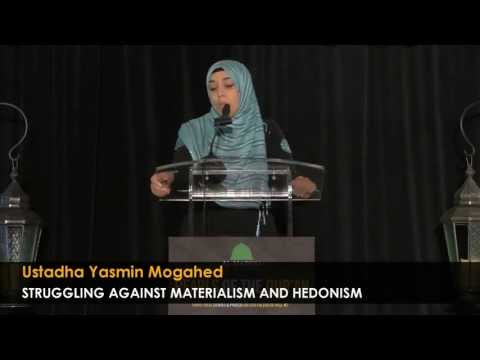 Struggling Against Materialism  - By: Yasmin Mogahed
