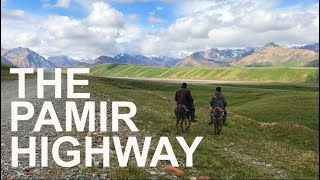 Pamir Highway (Tajikistan)   Part 1